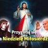 Nowenna przed Niedzielą Miłosierdzia