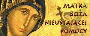 Nieustająca Pomoc to wezwanie maryjne poruszające serce i wzbudzające zaufanie oraz czułość. Kto prawdziwie kocha Maryję i chce być do Niej podobny, wypełnia wolę Jej Syna, która streszcza się w przykazaniu miłości. Stąd to uciekajmy się do Niej z ufnością w gorącej i nieustannej modlitwie, aby Ona jako Matka gotowa pomóc każdemu, wspomagała nas w trudach dnia codziennego, w zdrowiu i chorobie, w smutku i radości, oraz w wątpliwościach wiary, by pomagała podnosić się z upadków grzechowych, z nałogów, by uczyła nas prawdziwie kochać. Celebrując dzisiaj święto ku czci naszej Matki Nieustającej Pomocy, prośmy o to, byśmy byli mocni w wierze, i za tych, którzy nie mają tego szczęścia znać i wierzyć w prawdziwego Boga Miłości Miłosiernej, szczególnie za wszystkich oddalonych od Kościoła. Matko Nieustającej Pomocy, prowadź nas do serca Twego Syna, które jest Bramą Miłosierdzia i źródłem miłości miłosiernej...o. Adam Kośla CSsR