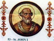 Jan I (ur. w V wieku w Toskanii, zm. 18 maja 526 w Rawennie[1]) – męczennik i święty Kościoła katolickiego, 53. papież w okresie od 13 sierpnia 523 do 18 maja 526[2].   Spis treści 1Życiorys 2Zobacz też 3Przypisy 4Bibliografia Życiorys Jan urodził się w Toskanii, żył na przełomie V i VI wieku. Stolicę Piotrową objął 13 sierpnia 523 r. po swoim poprzedniku, Hormizdasie. W chwili wyboru był człowiekiem schorowanym i w podeszłym wieku[1]. Wprowadził do kalendarza aleksandryjski system obliczania daty Wielkanocy, według obliczeń Dionizego Małego, mnicha pochodzącego ze Scytii Mniejszej[1].  W związku z dekretem cesarza Justyna I, nakazującym arianom zwrot wszystkich kościołów katolikom, król Ostrogotów Teodoryk Wielki, przymusił papieża, aby udał się do Konstantynopola w celu uzyskania złagodzenia zarządzenia oraz zgody na powrót do arianizmu przechrzczonych na katolicyzm arian[2]. Była to pierwsza w historii podróż papieża do Konstantynopola. Jan został przyjęty na dworze cesarskim z honorami[1]. Mieszkańcy miasta wyszli przed mury miasta z płonącymi pochodniami z cesarzem na czele, który złożył pokłon. 19 kwietnia 526 odprawił mszę po łacinie, podczas której włożył na głowę cesarza koronę – fakt ten nie miał jednak znaczenia powtórnej koronacji, a był raczej powtórzeniem gestu patriarchów praktykowanego podczas różnych uroczystości[3]. Jan uzyskał zgodę na zaprzestanie prześladowań arian, lecz nie wspomniał o drugim żądaniu Teodoryka[1]. Po powrocie do stolicy Ostrogotów, Rawenny, Jan I przedłożył utrzymanie edyktu cesarskiego. Ze względu na brak zgody na rekonwersję arian został przez króla uwięziony[4]. 18 maja 526 r. zmarł w więzieniu z powodu złego traktowania. Dla zatuszowania zbrodni Teodoryk zezwolił na uroczysty pogrzeb z udziałem licznego duchowieństwa i wiernych. Według relacji ówczesnego biskupa Rawenny, Maksyma, w czasie pogrzebu miał zostać uwolniony od szatana pewien opętany. Cztery lata później ciało papieża przeniesiono do Rzymu i pochowano w przedsion