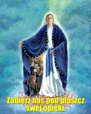 Maryja jest jak schronienie, w którym przyjmowani są bez wyjątku wszyscy chorzy, wszyscy biedni i wszyscy opuszczeni...  Św. Bazyli Wielki.