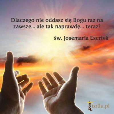 Wystarczy nie przeszkadzać... Napisał o. Kamil...  Bóg stworzy wszystko nowe: niebo i ziemie i co duchowe i co zwykłe i zewnętrzne warunki i wewnętrzny świat myśli, uczuć. To On dla Ciebie i za Ciebie wszystko zrobi, na 100%!!! Tylko daj Mu szansę! Przybliż się do Niego, zaufaj, oddaj wszystko całkowicie w Jego ręce i pozwól działać! Nie przeszkadzaj Mu, nawet jak na moment zaboli./franciszkańskie rozważania w 3 zdaniach/